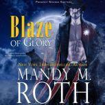 Blaze of Glory, Mandy M. Roth