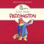 Love from Paddington, Michael Bond