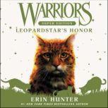 Warriors Super Edition: Leopardstar's Honor, Erin Hunter