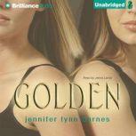 Golden, Jennifer Lynn Barnes