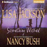 Something Wicked, Lisa Jackson