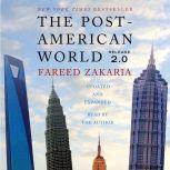 The Post-American World 2.0, Fareed Zakaria
