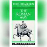 The Roman Way, Edith Hamilton