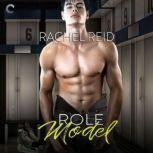 Role Model, Rachel Reid