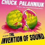 The Invention of Sound, Chuck Palahniuk