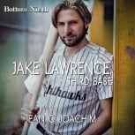 Jake Lawrence, Third Base, Jean C. Joachim
