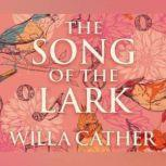 Song of the Lark, The, Willa Cather