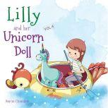Lilly and Her Unicorn Doll Vol.4 Honesty and Truthfulness, Aaron Chandler