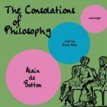 The Consolations of Philosophy, Alain de Botton
