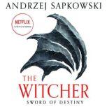 Sword of Destiny, Andrzej Sapkowski