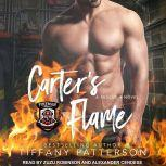 Carter's Flame A Rescue 4 Novel, Tiffany Patterson