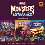Marvel Monsters Unleashed Compilation The Gruesome Gorgilla!, Beware the Glop!, and When Trull Attacks!, Marvel Press