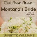 Mail Order Brides: Montana's Bride, Susette Williams