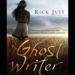 Ghost Writer, Rick Just