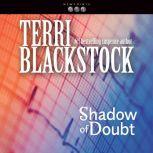 Shadow of Doubt, Terri Blackstock