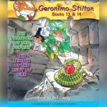 Geronimo Stilton Books #13: The Phantom of the Subway & #14: The Temple of the Ruby of Fire, Geronimo Stilton