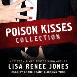 Poison Kisses Collection, Lisa Renee Jones