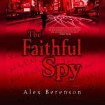 The Faithful Spy, Alex Berenson