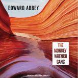 The Monkey Wrench Gang, Edward Abbey