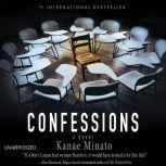Confessions, Kanae Minato