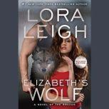 Elizabeth's Wolf, Lora Leigh