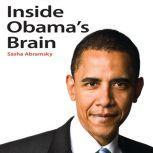 Inside Obama's Brain, Sasha Abramsky
