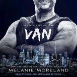 Van Vested Interest #5, Melanie Moreland
