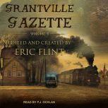 Grantville Gazette, Volume IV, Eric Flint