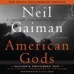 American Gods: The Tenth Anniversary Edition Full Cast Production, Neil Gaiman