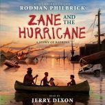 Zane and the Hurricane: A Story of Katrina, Rodman Philbrick
