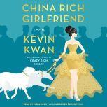 China Rich Girlfriend, Kevin Kwan