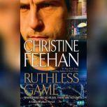 Ruthless Game, Christine Feehan