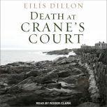 Death At Crane's Court, Eilis Dillon