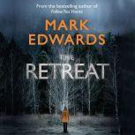The Retreat, Mark Edwards