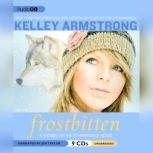 Frostbitten, Kelley Armstrong