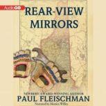Rear-View Mirrors, Paul Fleischman