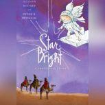Star Bright A Christmas Story, Alison McGhee and Peter H. Reynolds