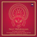 Devi Mahatmyam The Glory of the Goddess, Sage Markandeya