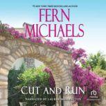 Cut and Run, Fern Michaels