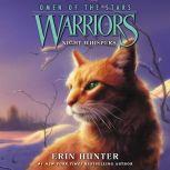 Warriors: Omen of the Stars #3: Night Whispers, Erin Hunter