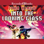 Into the Looking Glass, John Ringo