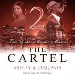 The Cartel 2 Tale of the Murda Mamas, Ashley & JaQuavis