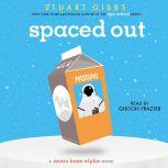 Spaced Out, Stuart Gibbs