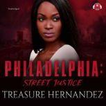 Philadelphia Street Justice, Treasure Hernandez