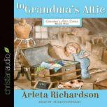 In Grandma's Attic, Arleta Richardson