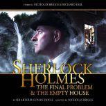 Sherlock Holmes - The Final Problem/The Empty House, Sir Arthur Conan Doyle