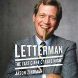 Letterman The Last Giant of Late Night, Jason Zinoman