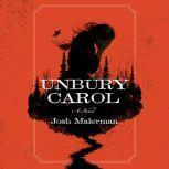 Unbury Carol, Josh Malerman