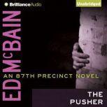 The Pusher, Ed McBain