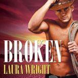 Broken, Laura Wright
